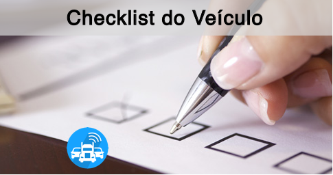 Modelo de Checklist do veículo para você começar a utilizar agora