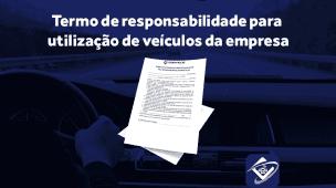 Modelo: Termo de responsabilidade por utilização de veículo da empresa