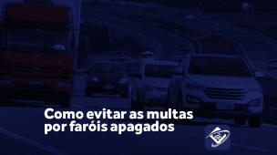 Como evitar a multa de faróis apagados nas rodovias