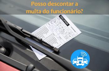 Posso descontar a multa de trânsito do meu motorista?