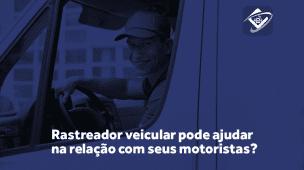 Gestão de Motoristas com Rastreador Veicular