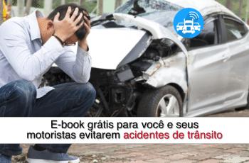 E-book grátis para você e seus motoristas evitarem acidentes de trânsito