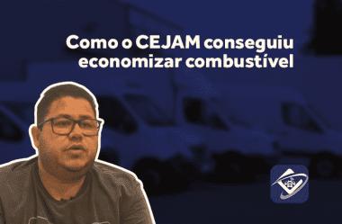 Como o CEJAM conseguiu a economia de combustível desejada