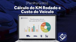 Como calcular o KM Rodado e Custo Mensal do Veículo