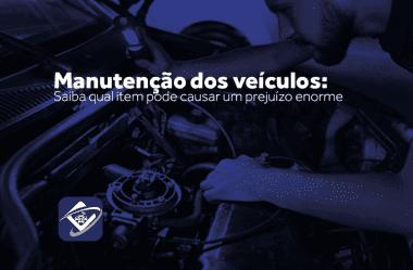 Manutenção dos veículos: Saiba qual item pode causar um prejuízo enorme