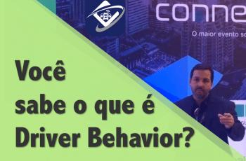 Você sabe o que é Driver Behavior?
