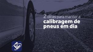 Como manter a calibragem de pneus em dia
