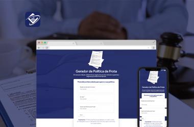 [Download Grátis] Gerador de Política de Frota: Acabe com os riscos na sua empresa em poucos minutos